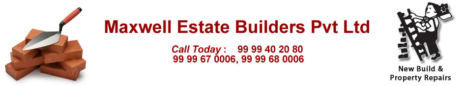 Maxwell Estate Builders Contractor for Construction works delhi gurgaon